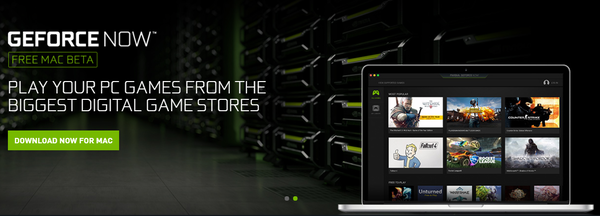 NVIDIA推出云游戏平台:支持Mac系统 网速最低25Mbps
