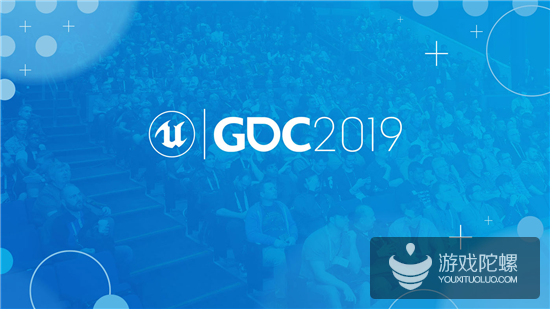 Epic Games 2019 GDC最新发布与更新一览