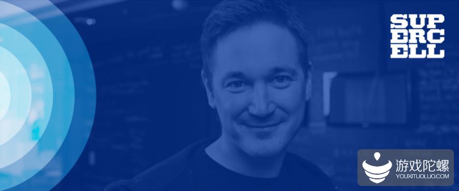 Supercell CEO对话IVP投资者,分享公司高速发展的经验